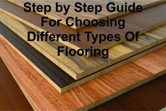 step-by-step-guide-for-choosing-different-types-of-flooring
